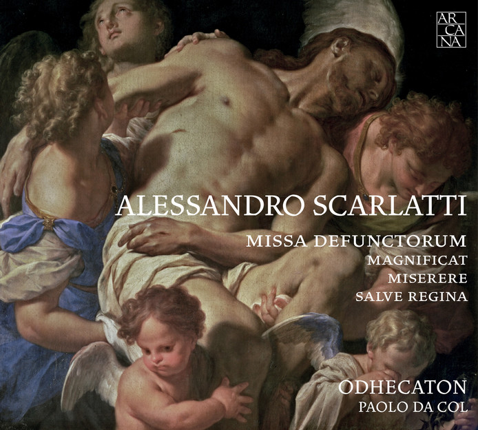 Odhecaton en Paolo Da Col - Alessandro Scarlatti, Missa defunctorum, Salve Regina, Miserere mei, Deus en Magnificat.