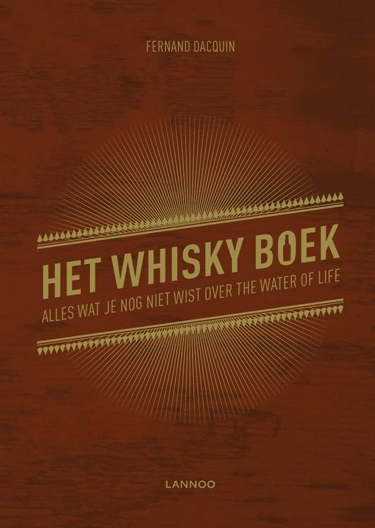 Het whiskyboek, Lannoo Uitgeverijen.