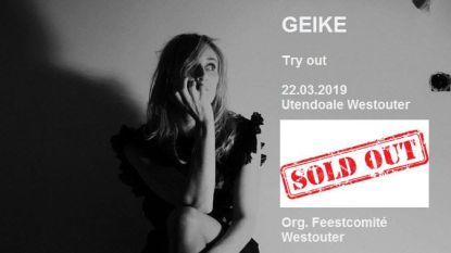 Try-out Geike uitverkocht