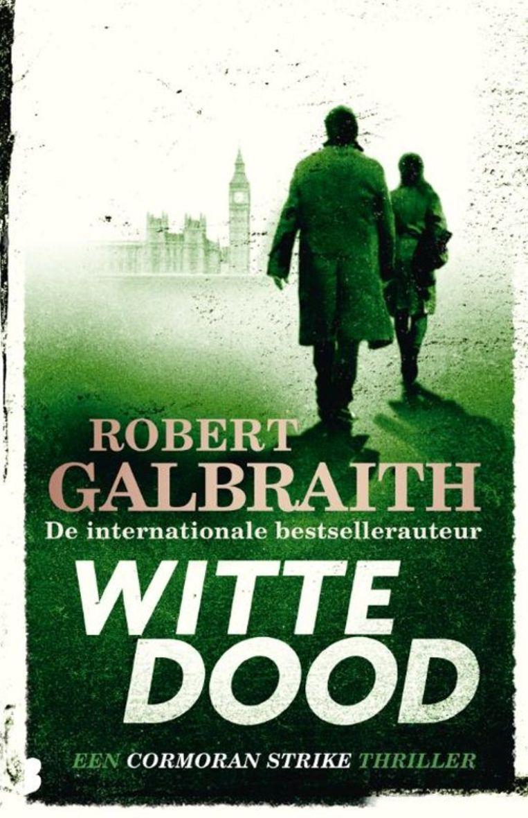 De boekentip: Robert Galbraith, Witte dood Beeld
