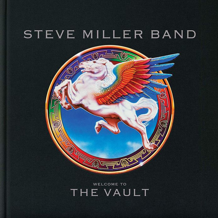 Steve Miller - Welcome to the vault