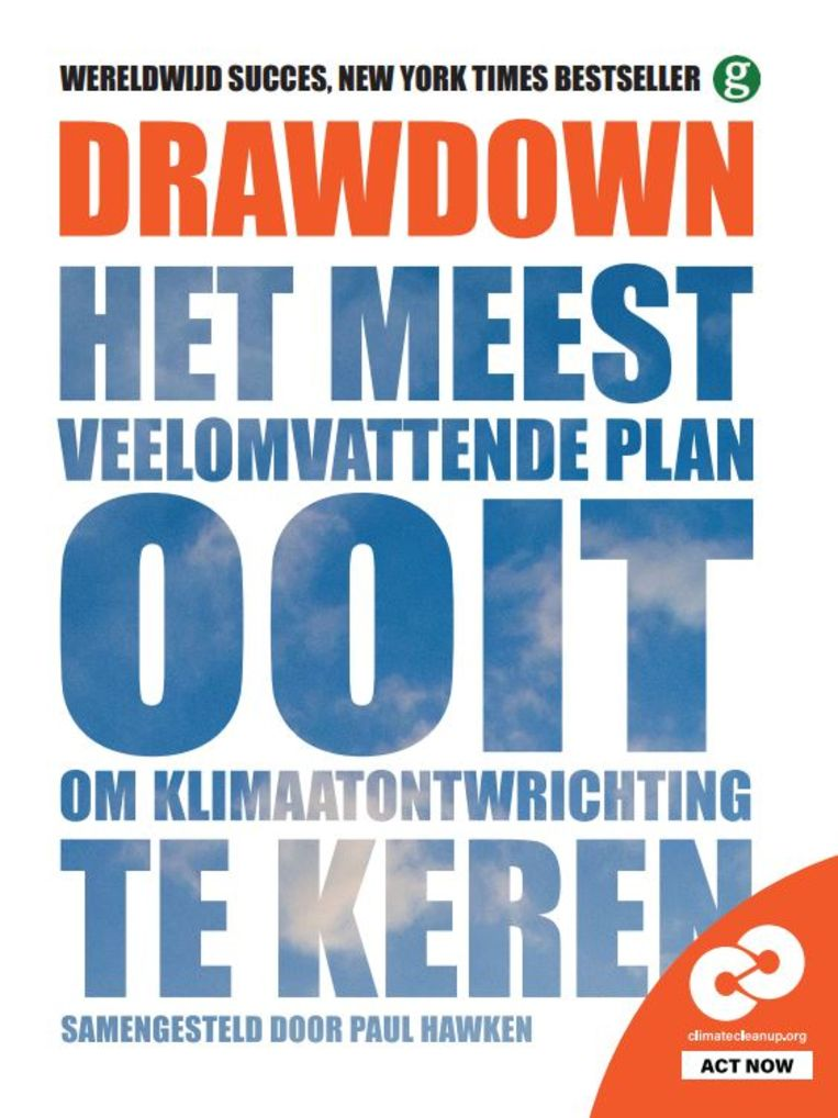 Drawdown, Paul Hawken (samenstelling). Uitgeverij MGMC. Prijs: 25 euro. Beeld