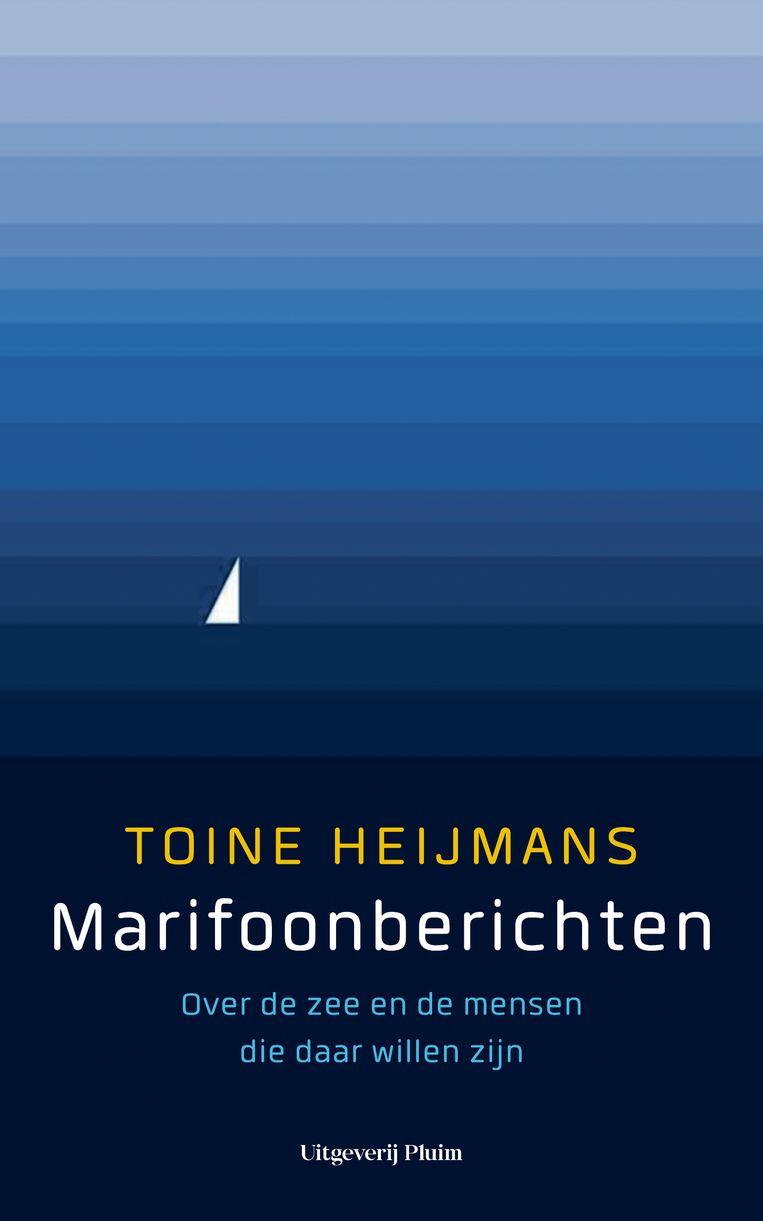 Omslag van Marifoonberichten van Toine Heijmans. Beeld Uitgeverij Pluim