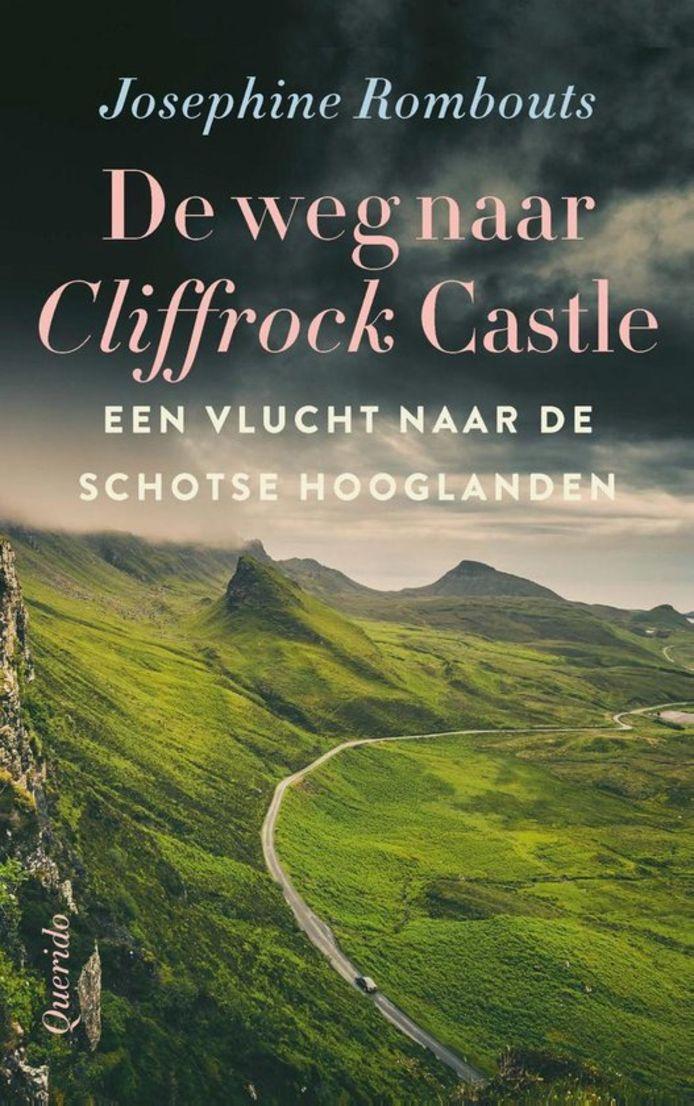 cover De weg naar Cliffrock Castle van Josephine Rombouts