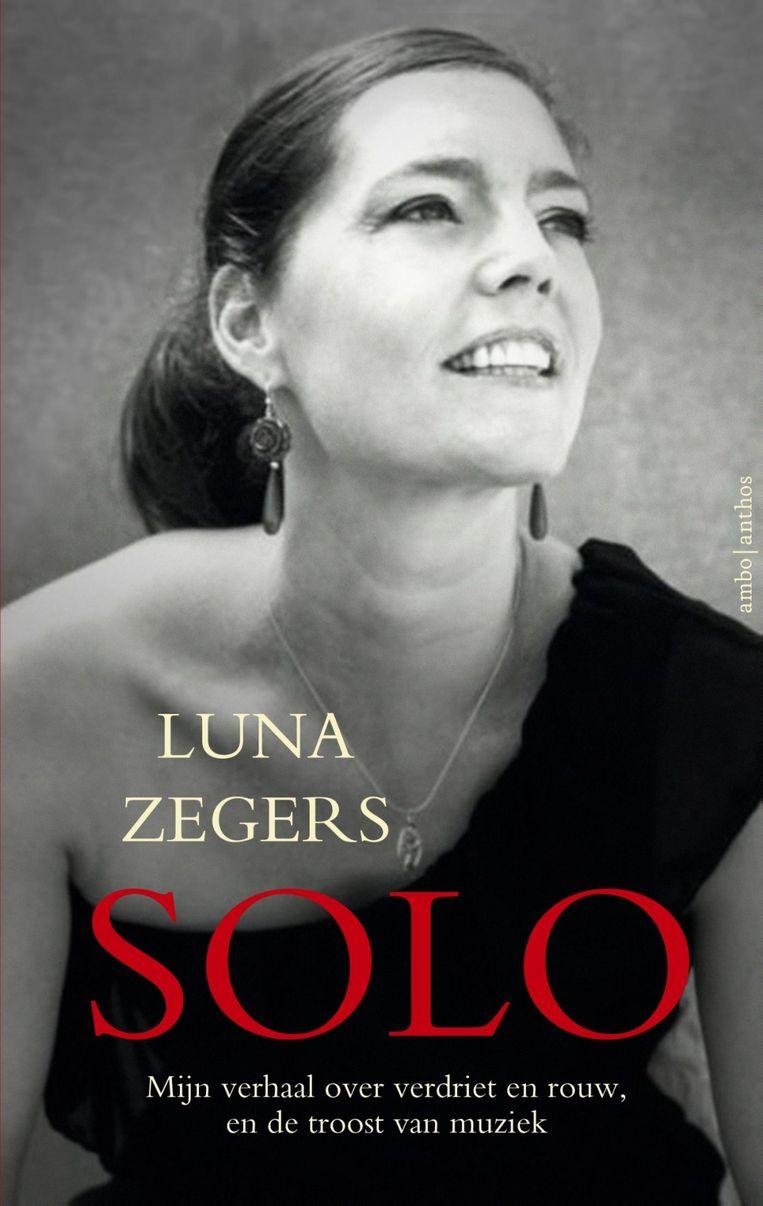'Solo' van Luna Zegers. Uitgeverij Ambo | Anthos. Beeld RV