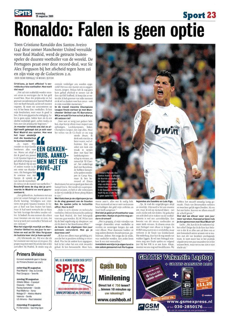 Spits publiceerde twee interviews van 'Oscar Rodriguez, een auteur die is verzonnen door sportverslaggever Michael Qureshi.Eén daarvan is het vraaggesprek met Ronaldo dat eind augustus 2009 in Spits verscheen. De auteursnamen boven dat verhaal: Rodriguez én Qureshi. Beeld .