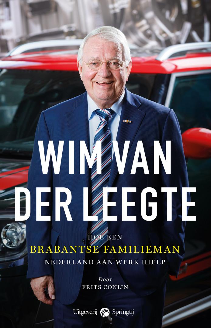 De cover van het boek over de man achter de VDL Groep, Wim van der Leegte. Foto: Bram Saeys