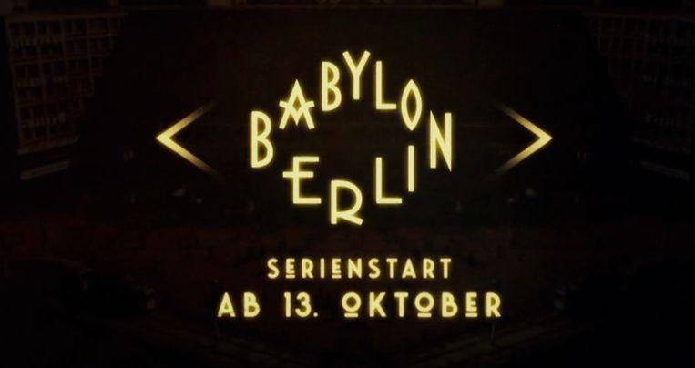 Screenshot van de trailer van de serie 'Babylon Berlin'. Beeld Babylon Berlin
