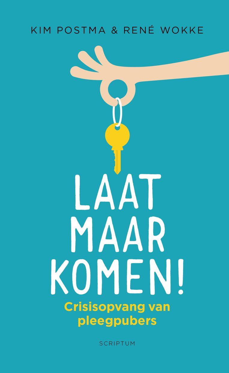 Laat Maar Komen! - Kim Postma & René Wokke Beeld Scriptum