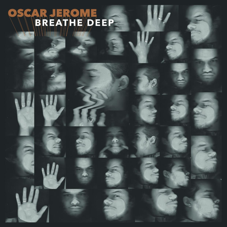 Breathe Deep Beeld Oscar Jerome