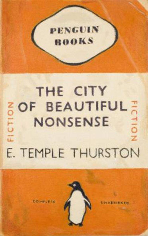 The city of beautiful nonsense, E. Temple Thurston. Beeld
