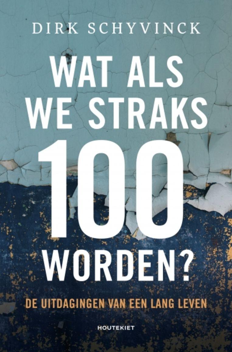 'Wat als we straks 100 worden?'