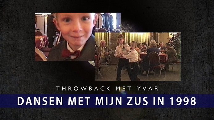 Throwback met Yvar | DANSEN MET MIJN ZUS | 1998