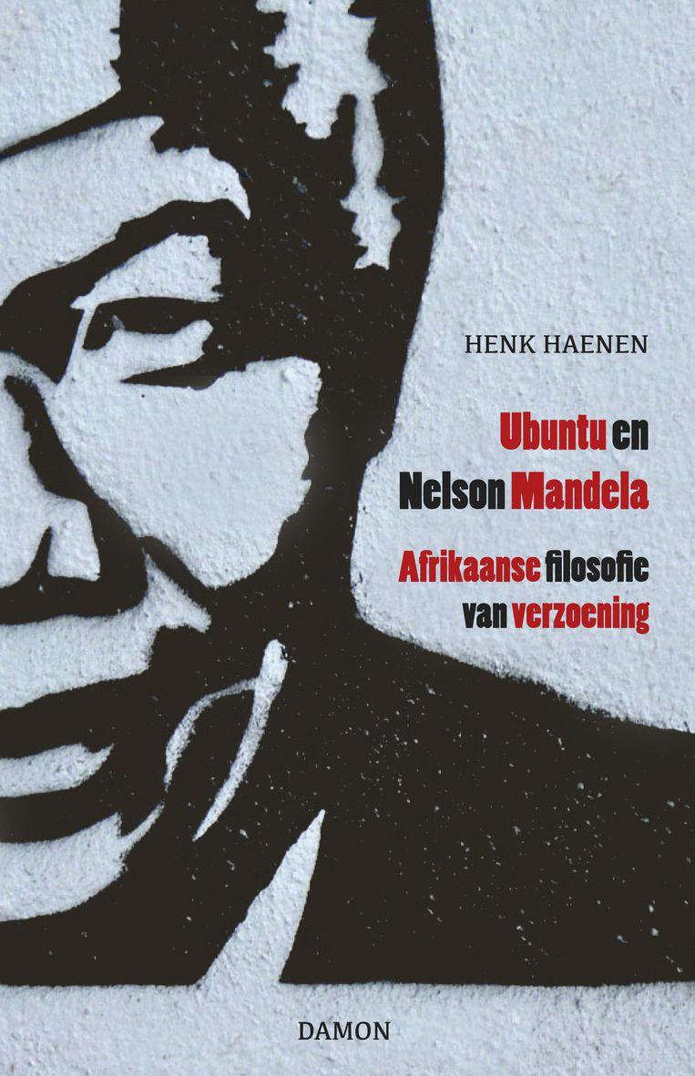 Henk Haenen - Ubuntu en Nelson Mandela Beeld TRBEELD