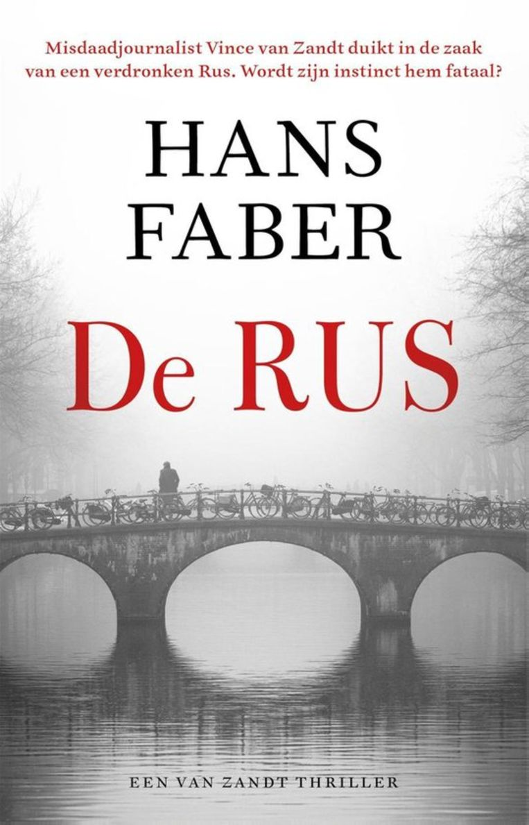 Hans Faber: De Rus. The House of Books, 368 blz, €21,99. Beeld The House of Books