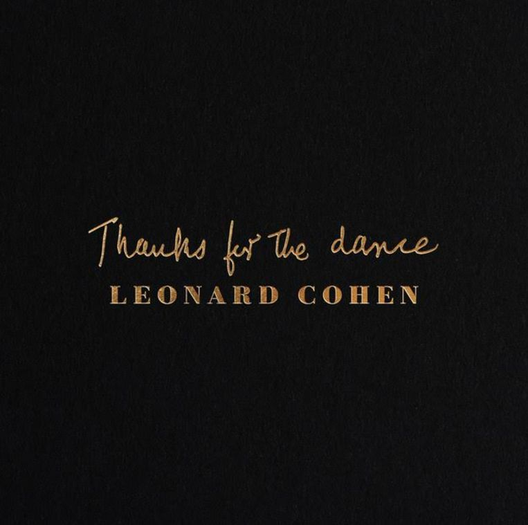 Leonard Cohens nieuwe abum Thanks for the Dance. Beeld null