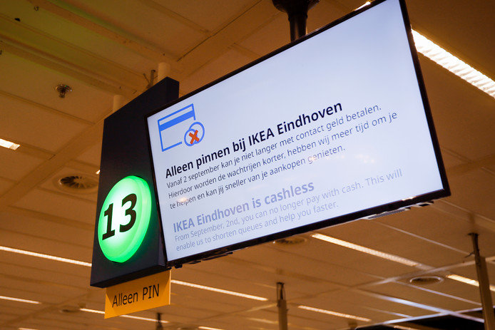 Bij Ikea in Son - door Ikea zelf steevast aangeduid als Ikea Eindhoven - kan in elk geval tot en met januari 2020 niet met contant geld worden betaald. Als die proef bevalt, gaan ook andere Ikea-filialen over op 'pin-only'.