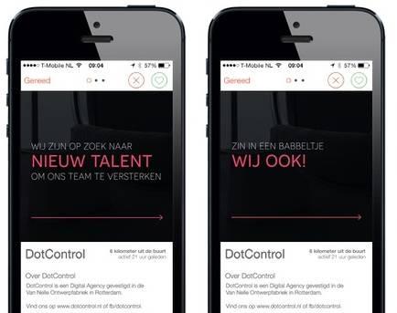 Geen stoere bink of knappe dame voor Rotterdamse Tinderaars tussen de 18 en 35 jaar, zij krijgen een personeelsadvertentie voorgeschoteld op de 'advertentievrije' app.