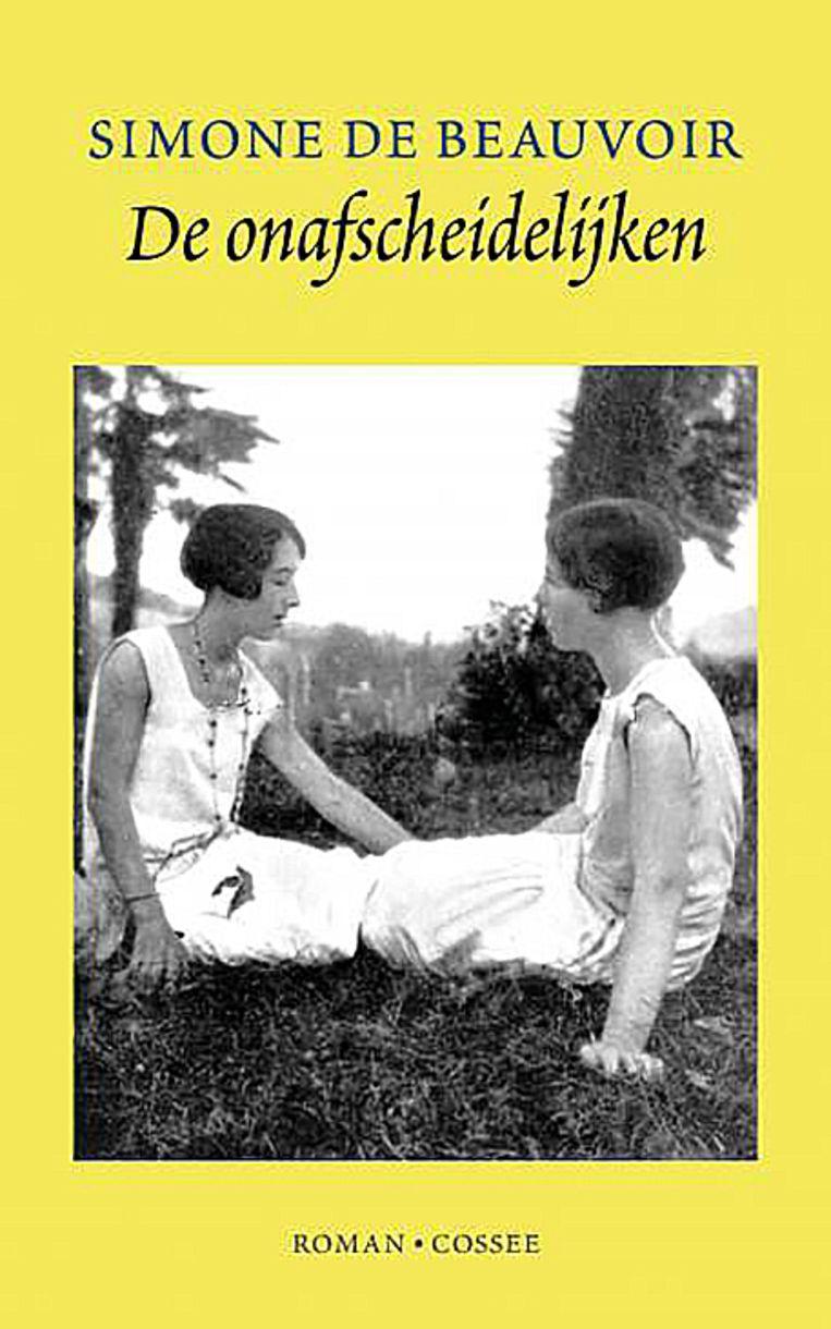 Simone de Beauvoir, De onafscheidelijken. Vertaald door Martine Woudt, uitgeverij Cossee, €22,99, 200 blz. Beeld