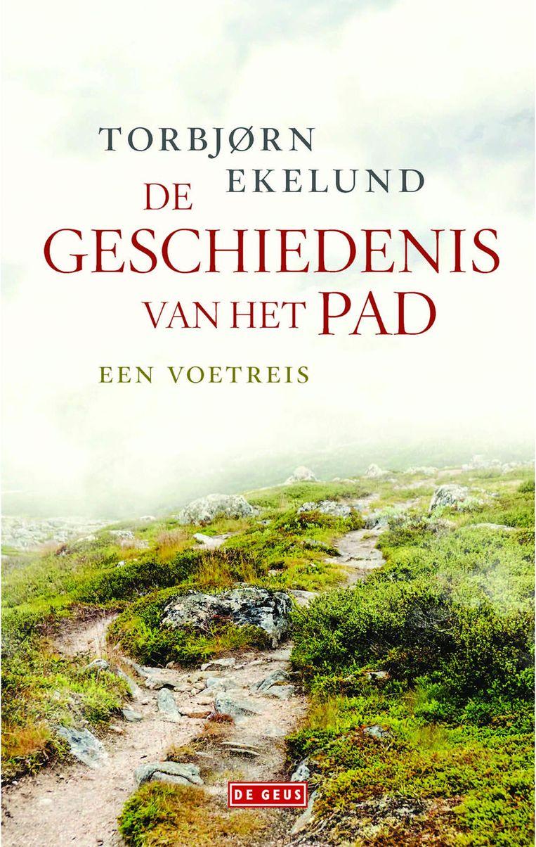 Torbjørn Ekelund: De geschiedenis van het pad.  Uit het Noors vertaald door Maud Jenje.  De Geus, € 17,50 Beeld
