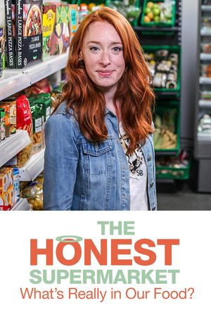 The Honest Supermarket: What's Really in Our Food?