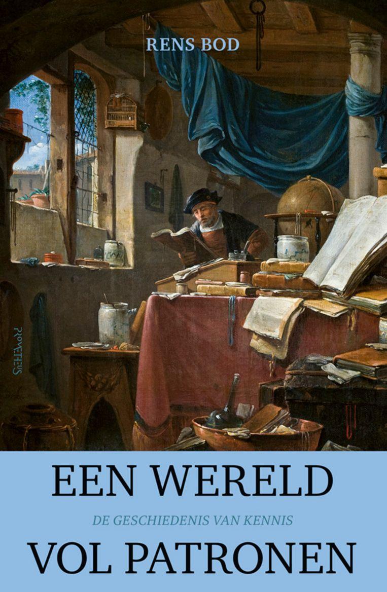 Een wereld vol patronen: De geschiedenis van kennis door Rens Bod. Beeld