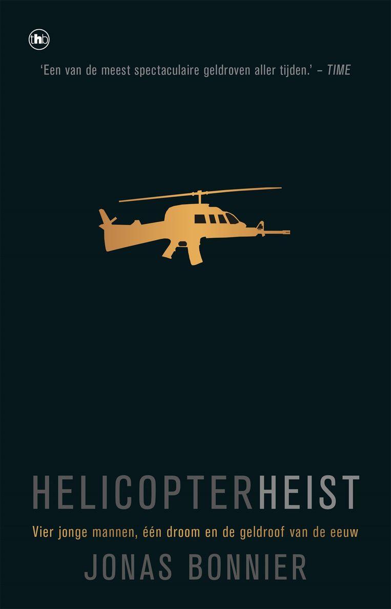 Het boek Helicopterheist van Jonas Bonnier.  Beeld