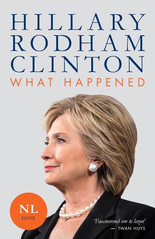 De Nederlandse editie van Clinton's boek What Happened.