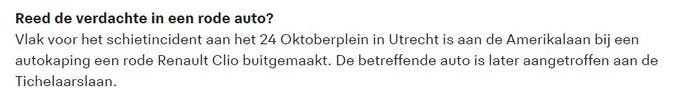 De initiële verklaring van de politie over de vluchtauto bij het schietincident op het 24 Oktoberplein in Utrecht