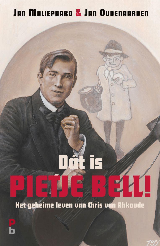 Boekomslag van 'Dát is Pietje Bell! Het geheime leven van Chris van Abkoude'. Beeld RV