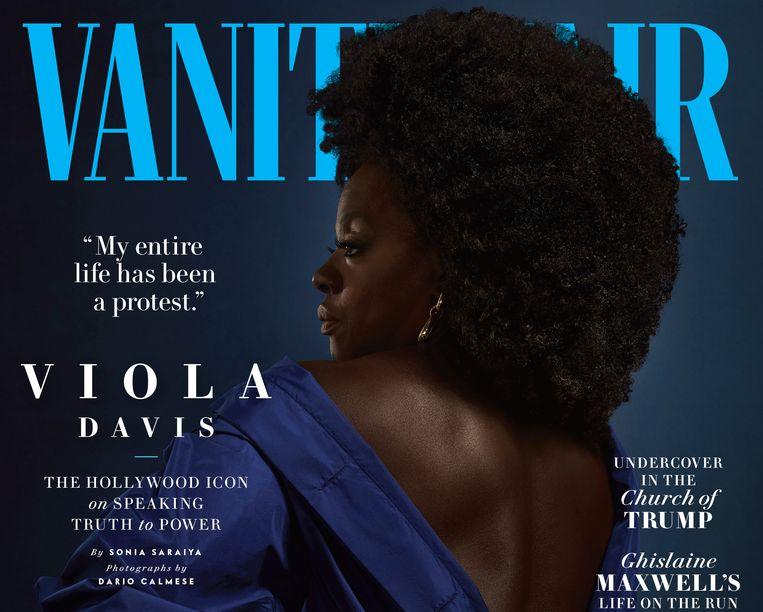 """Actrice Viola Davis staat op de cover van Vanity Fair: """"In het verleden stonden er amper zwarte vrouwen op de voorpagina. Als je dat combineert met hoe de maatschappij zwarte vrouwen behandelt, voelt het aan als een dubbele klap in het gezicht. Alsof wij - zwarte vrouwen - onzichtbaar zijn."""""""