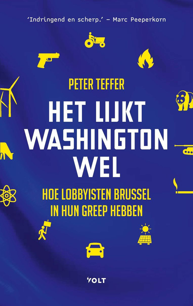 Eindelijk een journalistiek boek over Brusselse lobby. Beeld
