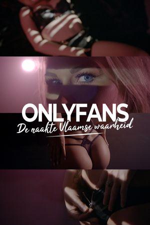 OnlyFans, de Naakte Vlaamse Waarheid