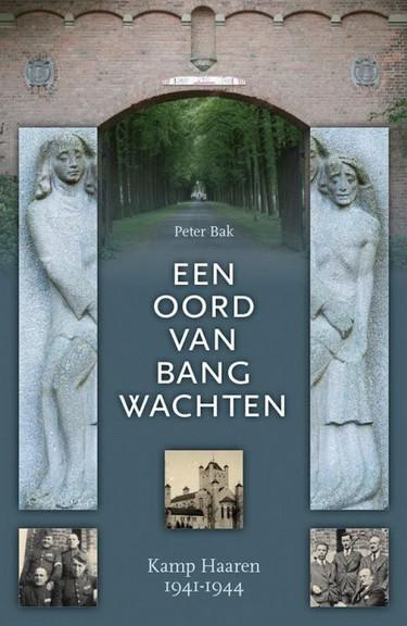 Het nieuwe boek van Peter Bak over Kamp Haaren.