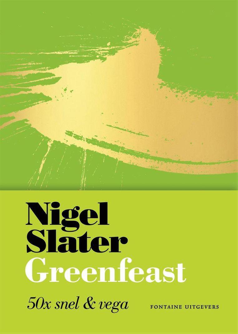 Greenfeast, Nigel Slater, Fontaine Uitgevers, €10 Beeld RV