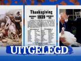 Morgen vieren de Amerikanen Thanksgiving. Maar wat  is dat?
