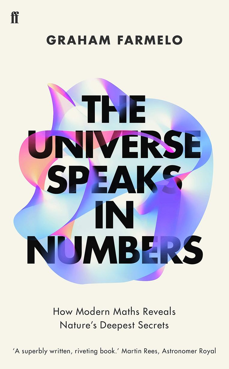 Graham Farmelo: The Universe Speaks in Numbers Beeld null