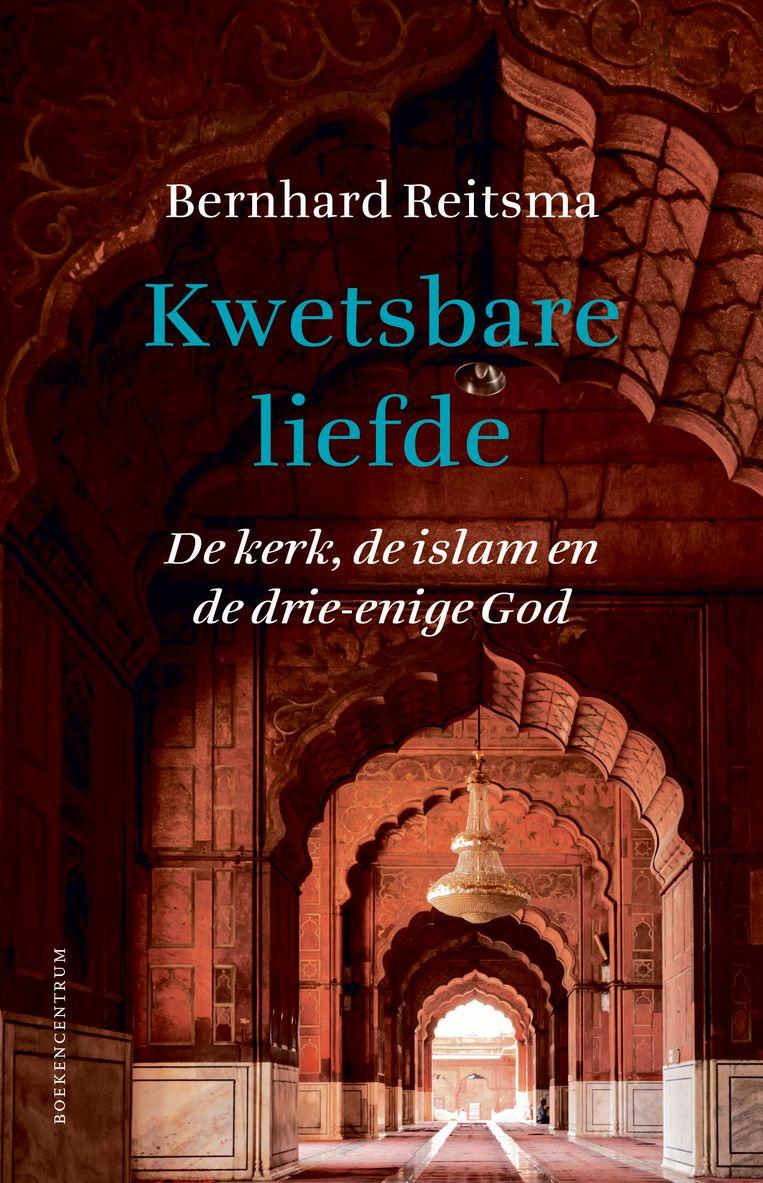 Bernhard Reitsma, 'Kwetsbare liefde: de kerk, de islam en de drie-enige God', Boekencentrum; 256 blz. €19,90 Beeld RV