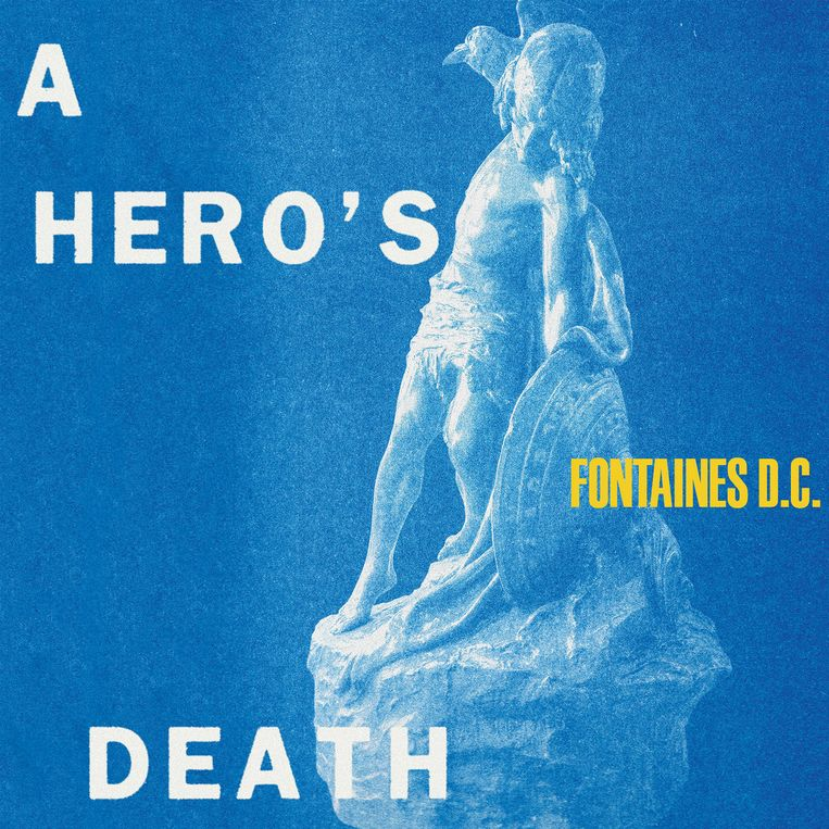Fontaines D.C. A Hero's Death (Partisan Records) Beeld