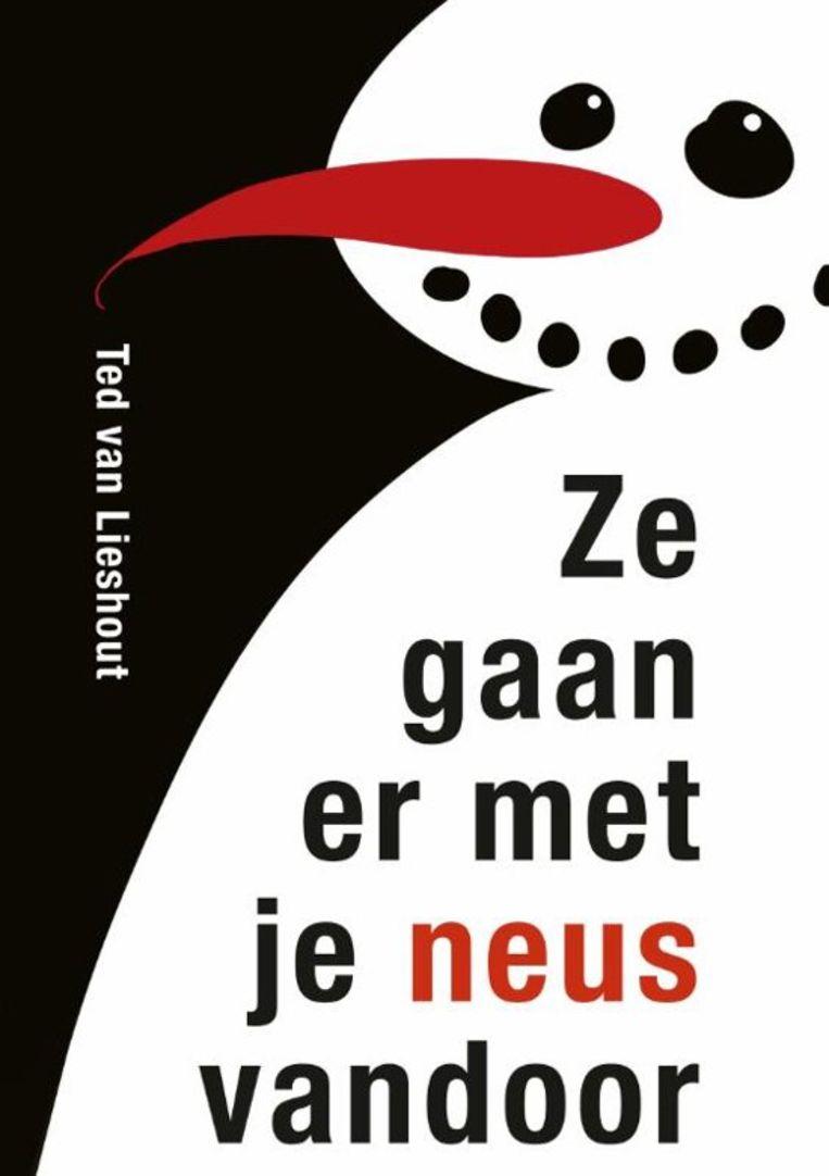 Ted van Lieshout  Ze gaan er met je neus vandoor  Leopold 14,99 (*****)  Vanaf 11 jaar Beeld
