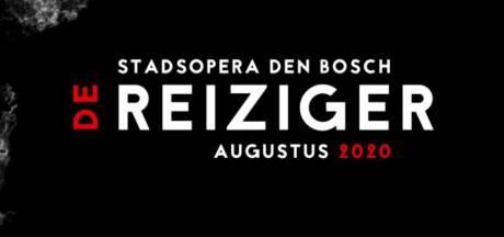 Bossche stadsopera De Reiziger naar volgend jaar verplaatst