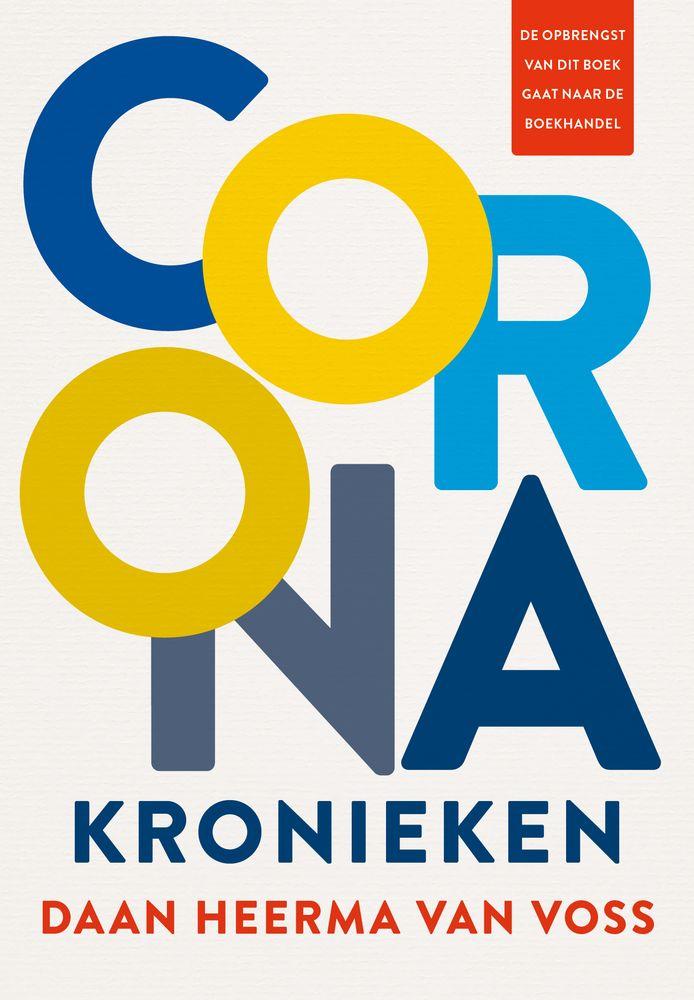 Het boek Coronakronieken door Daan Heerma van Voss.