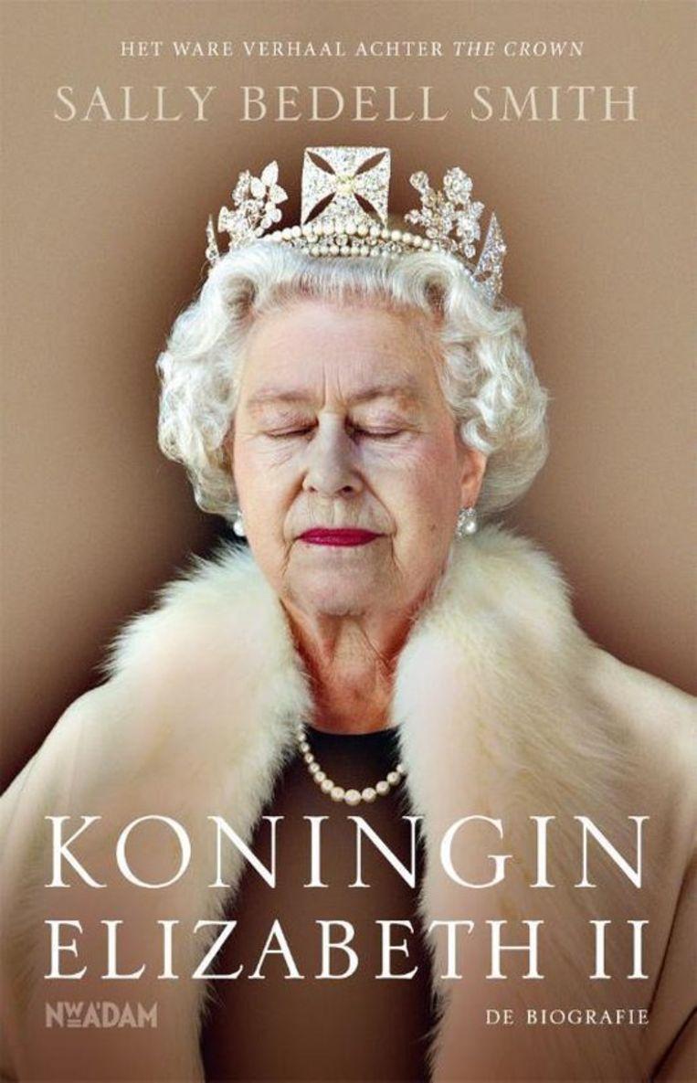 Sally Bedell Smith, Koningin Elizabeth II – De biografie vertaald door Marjolein Hazelzet en Annemie de Vries. €42,99, 693 blz. Beeld
