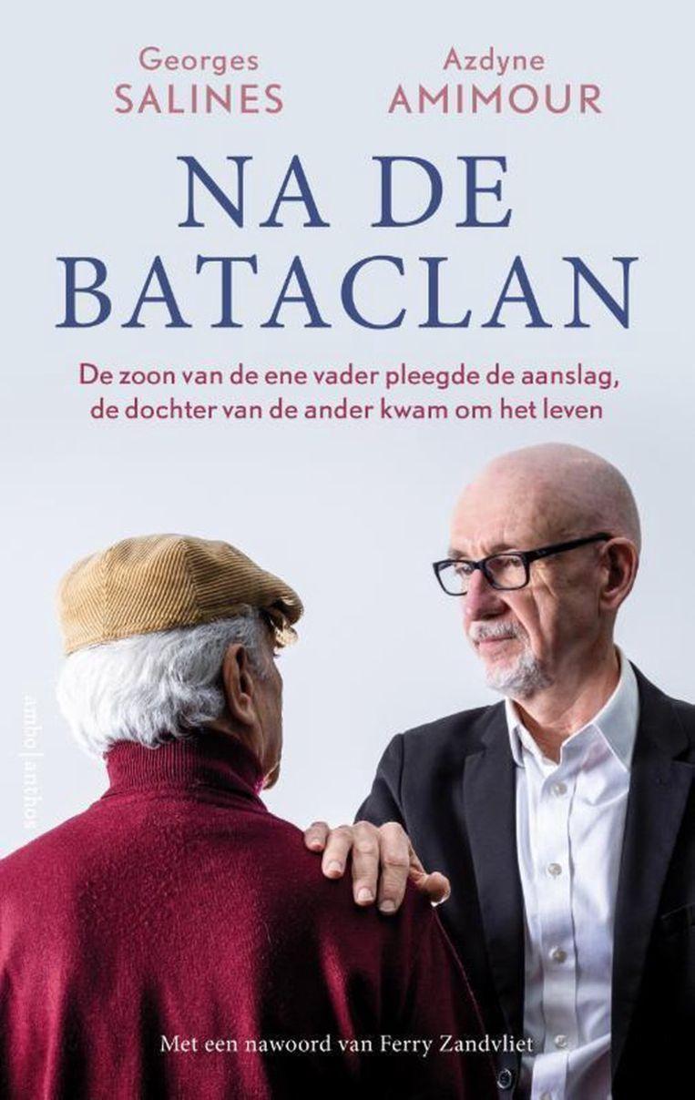 Na de Bataclan, 20,99 euro, uitgeverij Ambo Anthos. Beeld