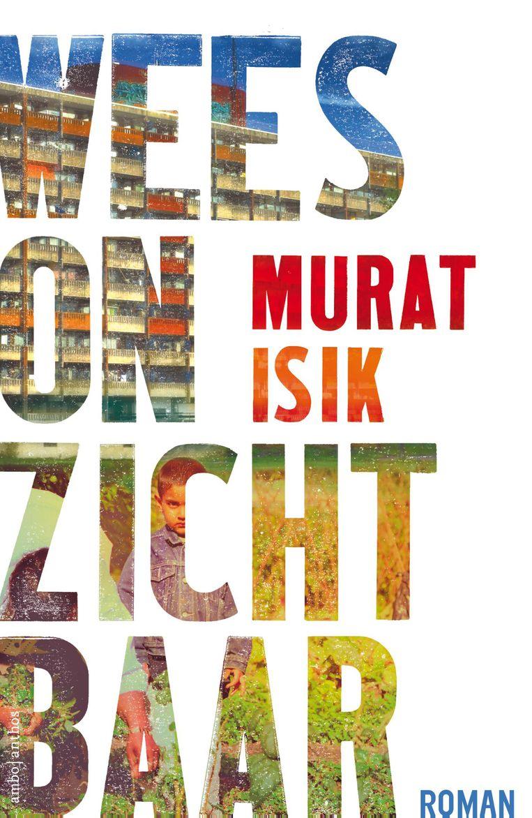 Wees onzichtbaar, Murat Isik Beeld