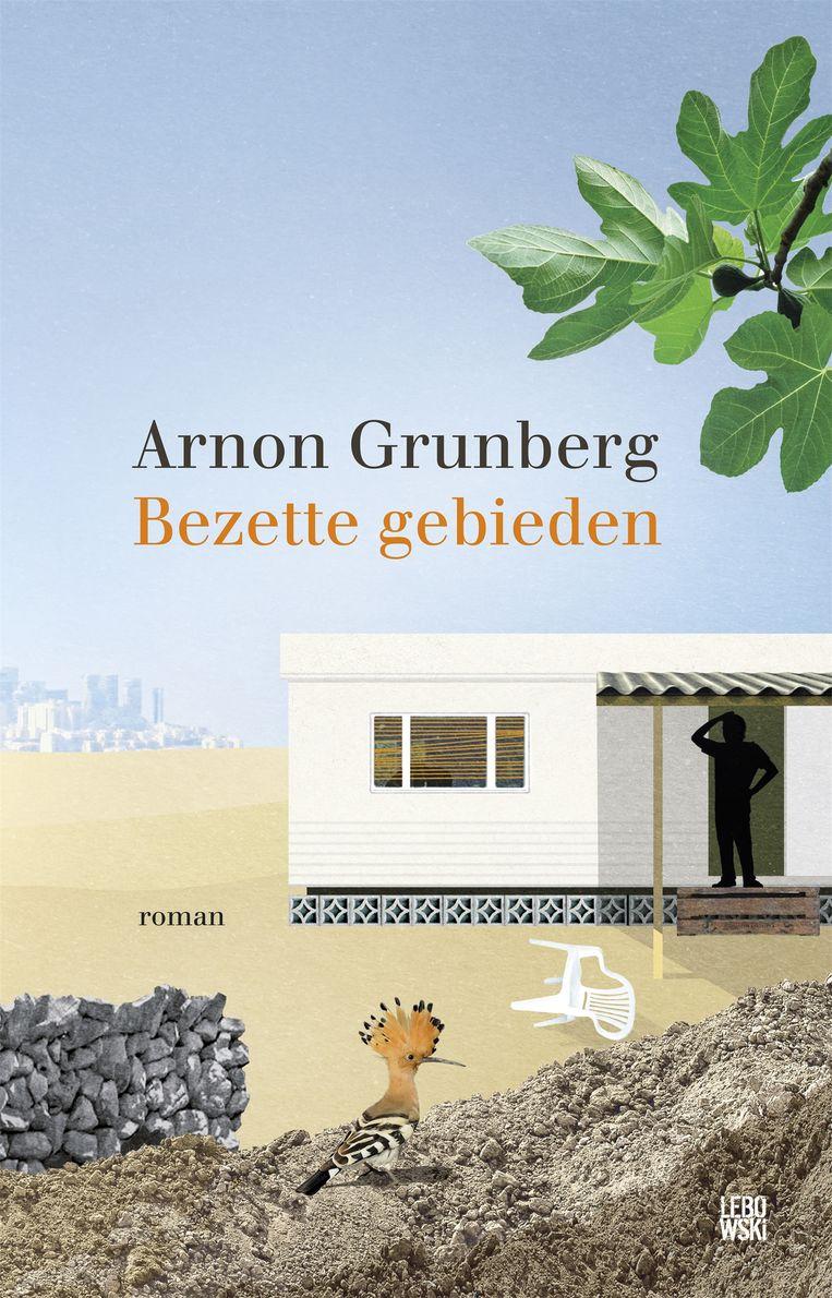 Arnon Grunberg: Bezette gebieden, Lebowski, €24,99. Beeld -