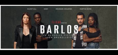 Barlos : la nouvelle fiction 100% belge