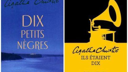 """Geen """"nègre"""" meer in Franstalige versie van boek Agatha Christie"""