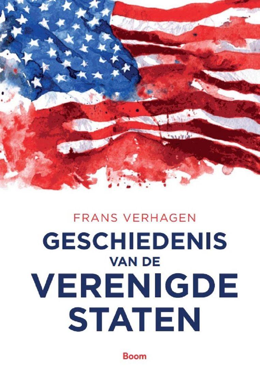 **** Non fictie; Frans Verhagen; Geschiedenis van de Verenigde Staten; Boom; 512 pagina's; € 39,90. Beeld