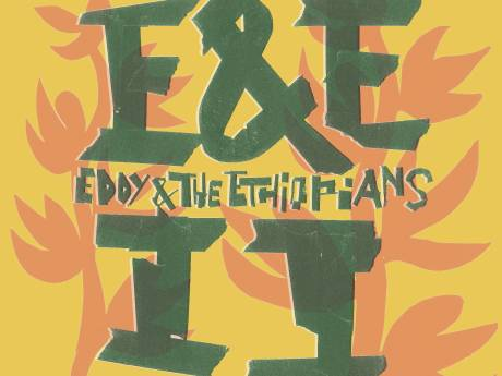Levenslustige zomerklanken op nieuw album van Eddy & the Ethiopians